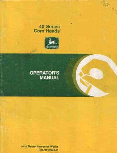 John Deere Combine 40 Series Corn Heads Operators Manual