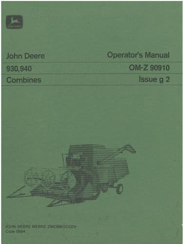 John Deere Combine 930 & 940 Operators Manual - ORIGINAL MANUAL