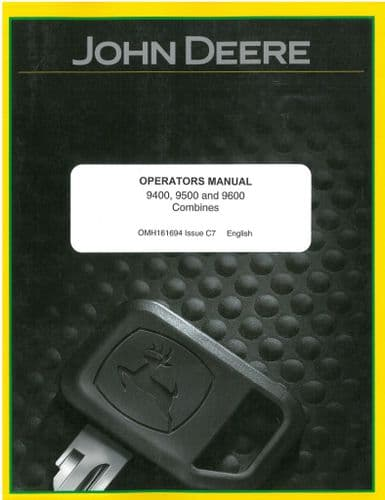 John Deere Combine 9400, 9500 & 9600 Operators Manual - ORIGINAL
