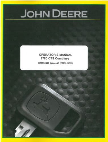 John Deere Combine 9780 CTS Operators Manual - ORIGINAL