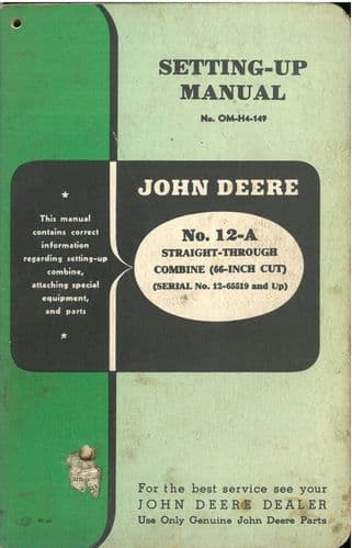 John Deere Combine12 - A Straight-through Setting-Up & Parts Manual