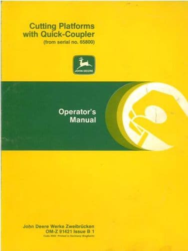 John Deere Cutting Platforms with Quick Coupler for Combines Operators Manual from #65800