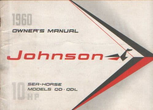 Johnson Engine Sea Horse Models QD & QDL Operators Manual