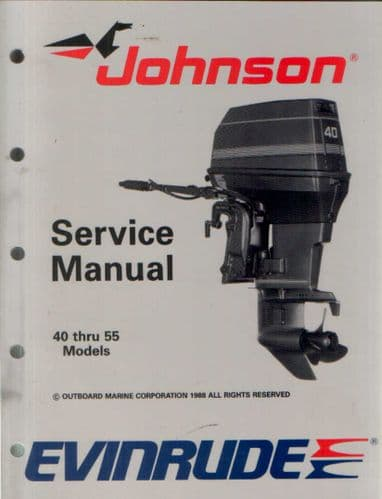 Johnson Evinrude 'CE' 40 thru 55 Models Service Manual