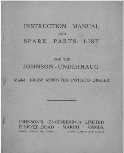 Johnson Underhaug - Model 1 Row Mounted Potato Digger Operators Manual with Parts List