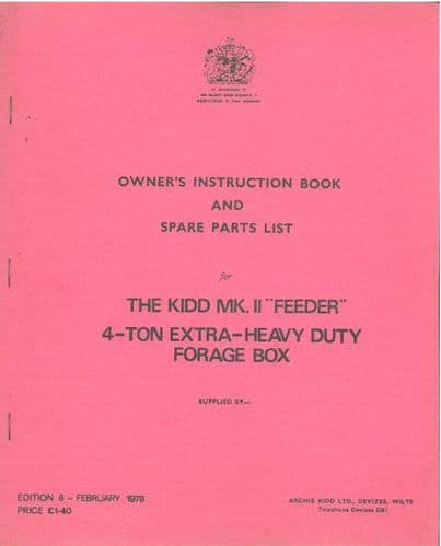 Kidd MK.II Feeder 4 Ton Extra-Heavy Duty Forage Box Operators Manual with Parts List