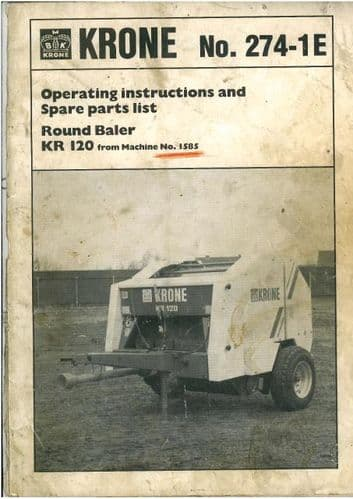 Krone Round Baler KR120 Operators Manual with Parts List