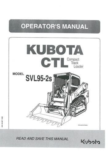 Kubota Compact Track Loader CTL  Model SVL95-2S Operators Manual SLV 95-2S