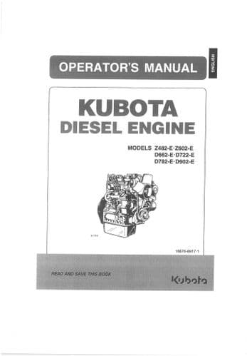 Kubota Diesel Engine Z482-E Z602-E D662-E D722-E D782-E D902-E Operators Manual