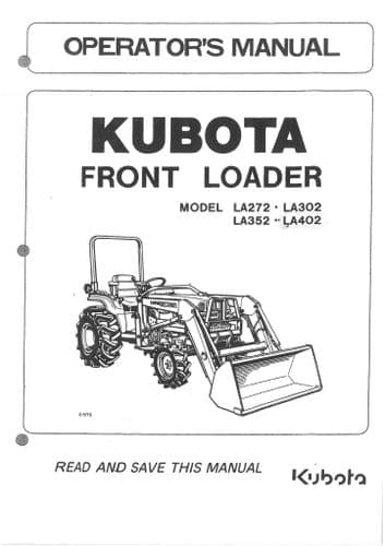 Kubota Front Loader Model LE272 LA302 LA352 LA402 Operators Manual LA 272 302 352 402