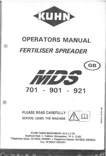 Kuhn Fertiliser Spreader MDS 701 901 921 Operators Manual