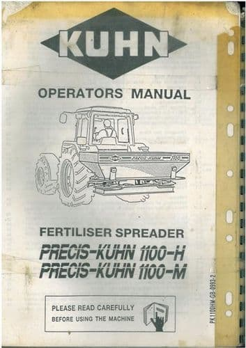 Kuhn Fertiliser Spreader PRECIS-KUHN 1100-H & 1100-M Operators Manual - 1100H 1100M
