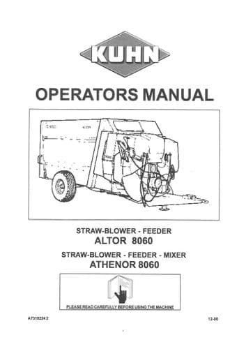 Kuhn Straw Blower Feeder Altor 8060 - Mixer Athenor 8060 Operators Manuals