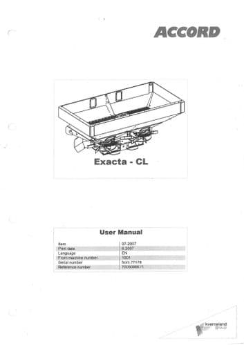 Kverneland Fertiliser Spreader Exacta CL CL1100 CL1400 CL1450 CL1700 CL1750 CL2050 Operators Manual