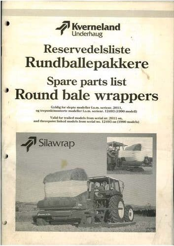 Kverneland Silawrap Bale Wrapper Parts Manual - Trailed Models From S/N2011 on & 3PL S/N12493 on