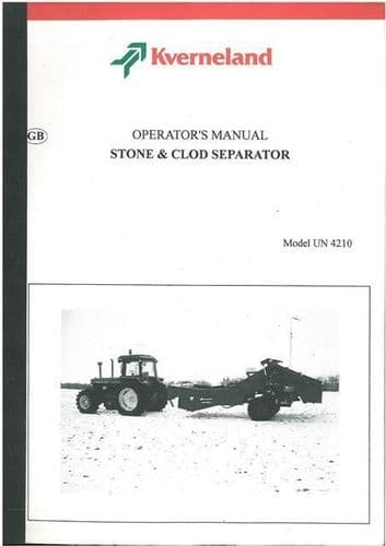 Kverneland Stone and Clod Separator UN4210 Operators Manual - ORIGINAL MANUAL