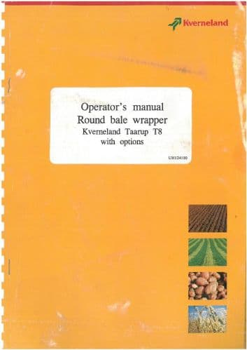 Kverneland Taarup Round Bale Wrapper T8 with Options Operators Manual - ORIGINAL MANUAL