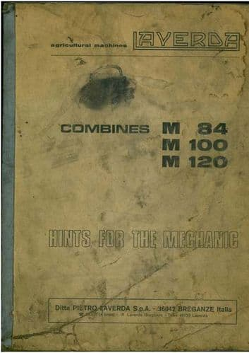 Laverda Combine M84 M100 M120 'Hints For The Mechanic' Service Manual