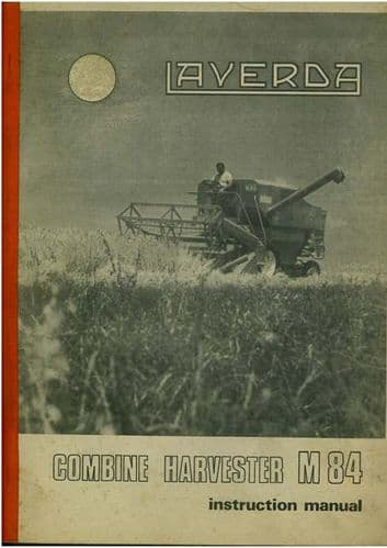 Laverda Combine M84 Operators Manual