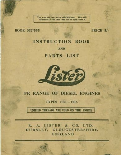 Lister Diesel Engine FR Range Types FR1 FR2 FR3 FR4 & FR6 Operators Manual with Parts List
