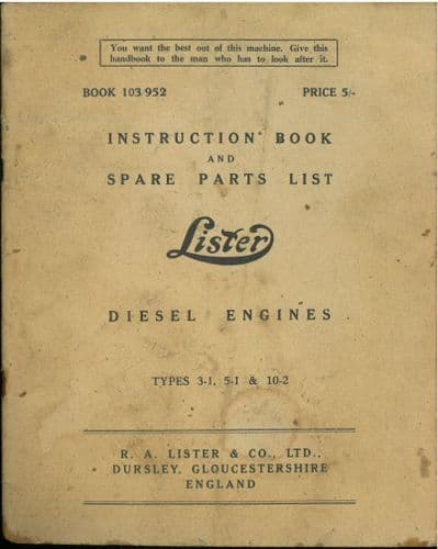 Lister Diesel Engine Types 3-1, 5-1 & 10-2 Operators Manual with Parts List - ORIGINAL
