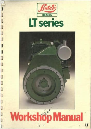 Lister Engine LT1 & LT2 Workshop Service Manual - For Industrial and Marine Applications