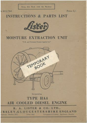 Lister Moisture Extraction Unit Inc. Type HA4 Operation And Parts List