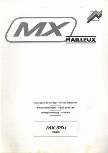 Mailleux Loader MX55U MX60 MX75U MX95U MX40  MX60 MX80 MX100 MX120 MX150 MX155 - Parts Manual