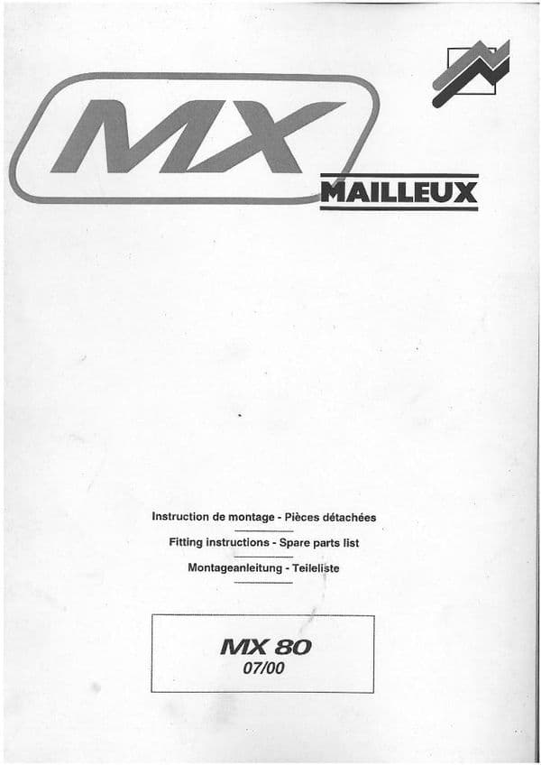 Mailleux Loader MX80 Fitting Instruction Manual and Parts List - ORIGINAL MANUAL