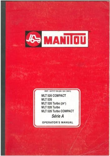 Manitou Maniscopic Telescopic Handler MLT 526, Turbo, COMPACT Serie A Operators Manual - MLT526