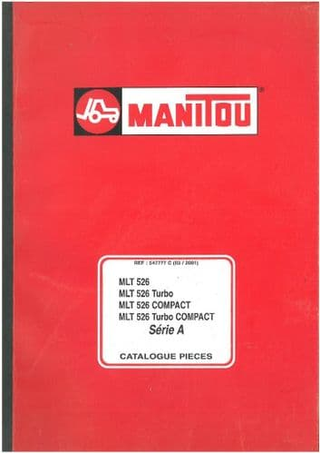 Manitou Maniscopic Telescopic Handler MLT 526 Turbo, COMPACT & Turbo COMPACT Serie A Parts Manual -
