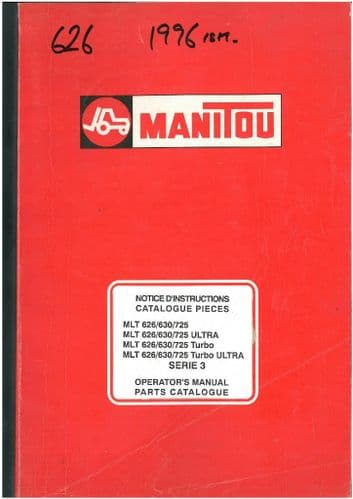 Manitou Maniscopic Telescopic Handler MLT 626 630 725 Turbo & Ultra - Series 3 Operators Manual with