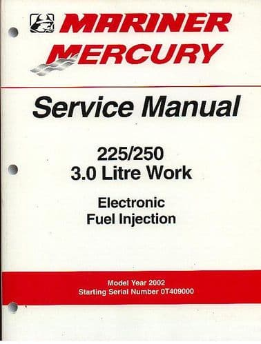 Mariner Mercury Outboard 225 / 250 3.0 Litre Work Service Manual