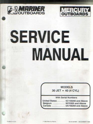 Mariner Mercury Outboards 30 Jet, 40 (4 Cyl) Service Manual