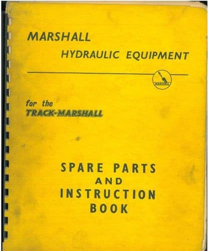 Marshall Hydraulic Equipment for the Track Marshall Operators Manual with Parts List