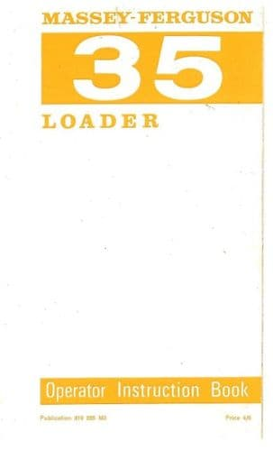 Massey Ferguson 35 Loader Operators Manual with Parts List