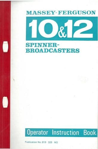 Massey Ferguson MF10 & MF12 Spinner Broadcaster Operators Manual with Parts List - MF 10 & 12