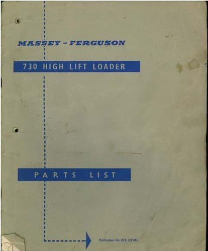 Massey Ferguson MF730 High Lift Loader Parts Manual - MF 730
