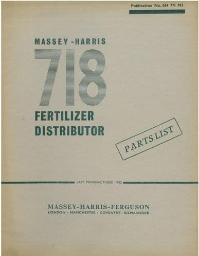 Massey Harris 718 Fertilizer Distributor Parts Manual - ORIGINAL MANUAL