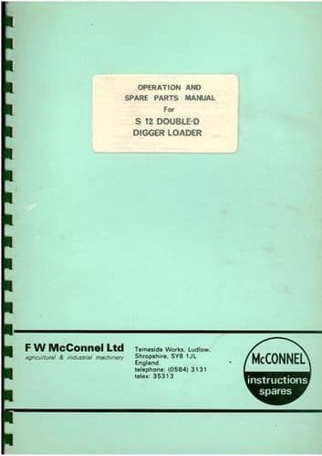 McConnel S 12 Double-D Ditcher Digger Loader Excavator Operators Manual with Parts List
