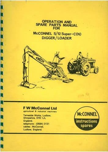 McConnel S/12 Super - C (N) Ditcher Digger Loader Excavator Operators Manual with Parts List