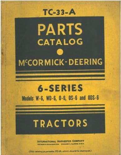 McCormick Deering Tractor W6, WD6, O6, OS6 & ODS6 Parts Manual