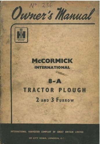 McCormick International 8-A Tractor Plough - 8A - 2 and 3 Furrow Operators Manual with Parts List