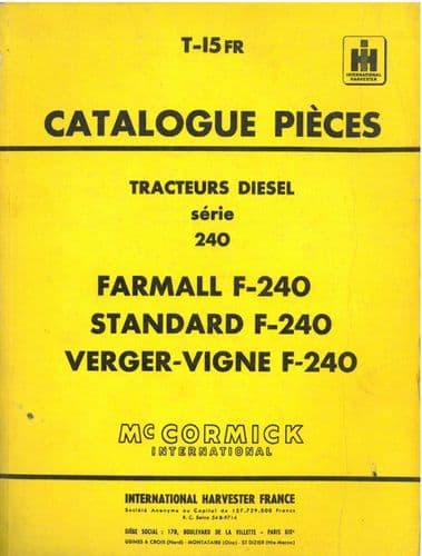 McCormick International Harvester France Tractor F-240 Farmall, Standard, Verger-Vigne Parts Manual