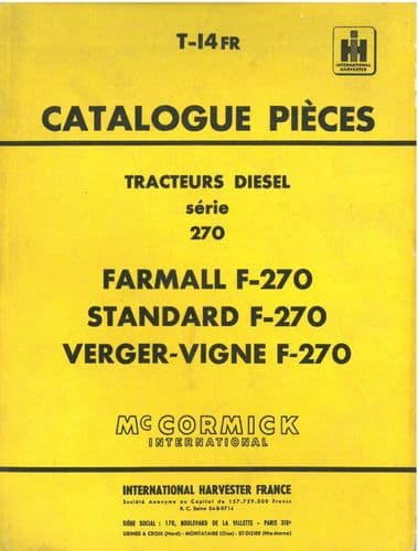 McCormick International Harvester France Tractor F-270 Farmall, Standard, Verger-Vigne Parts Manual
