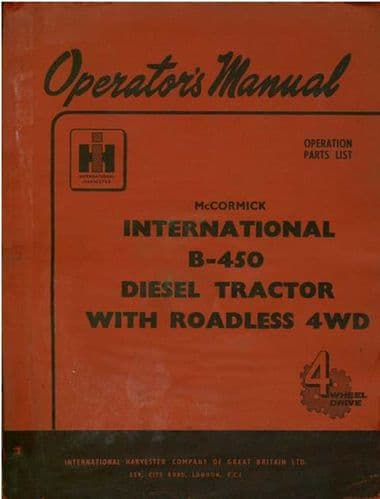 McCormick International Tractor B450 with Roadless 4WD Operators Manual and Parts List