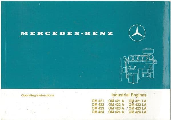 Mercedes Benz Engine OM421 OM422 OM423 OM424 OM421A OM422A OM423A OM424A OM421LA Operators Manual