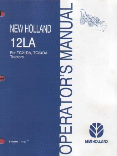 New Holland 12LA Loader Operators Manual for TC12DA TC24DA Tractors