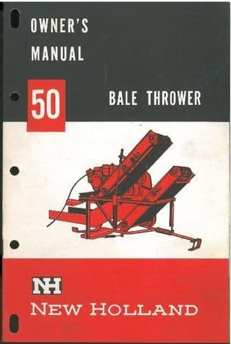 New Holland 50 Bale Baler Thrower Operators Manual - ORIGINAL