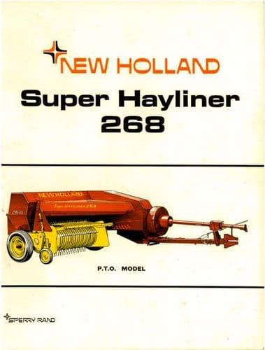 New Holland Baler 268 Super Hayliner Operators Manual
